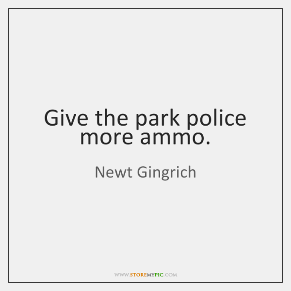 Give the park police more ammo.