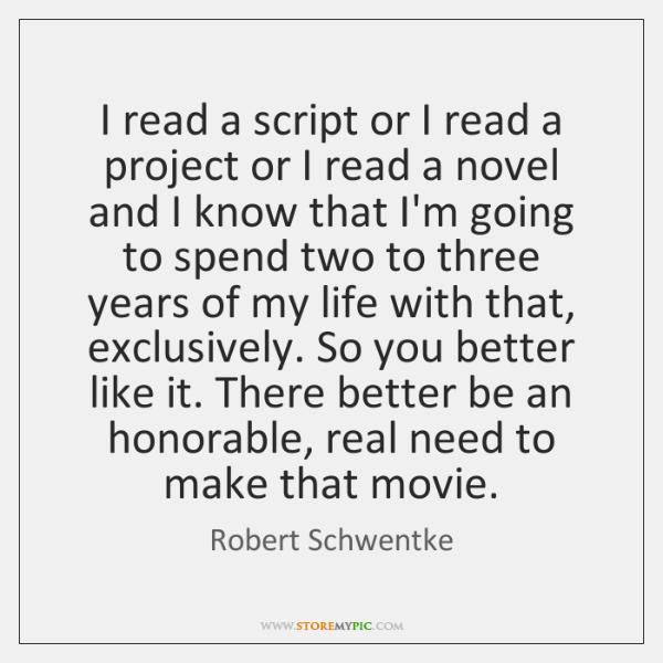 I read a script or I read a project or I read ...