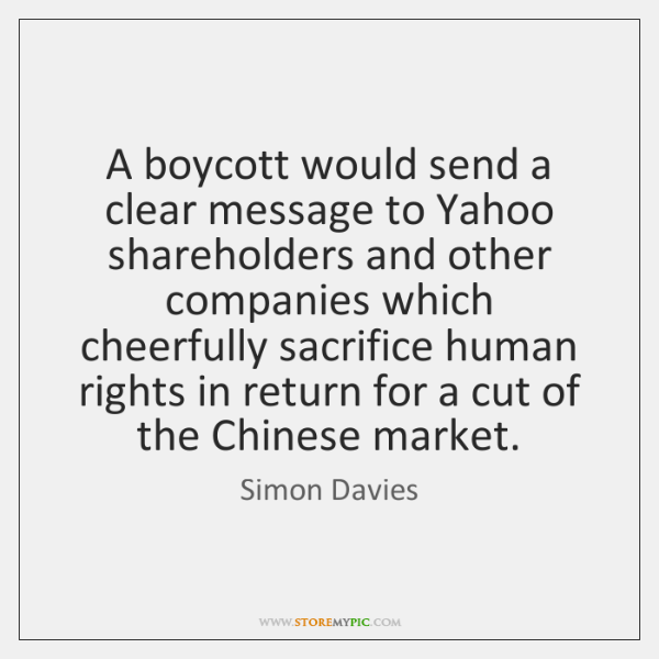 A boycott would send a clear message to Yahoo shareholders and other ...