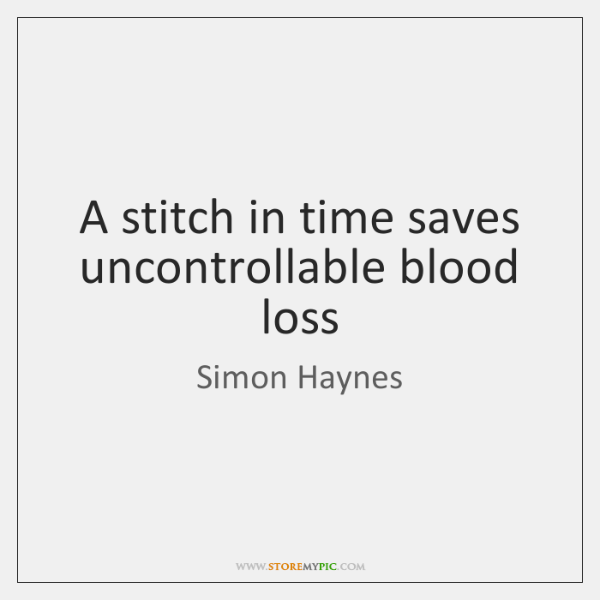 A stitch in time saves uncontrollable blood loss