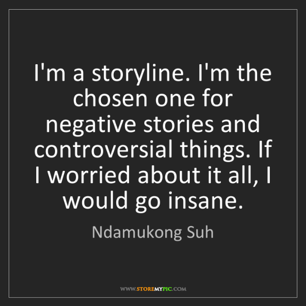 Ndamukong Suh: I'm a storyline. I'm the chosen one for negative stories...