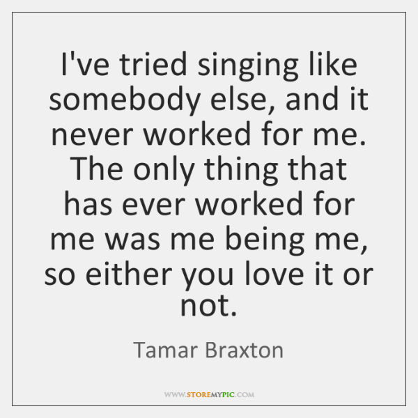 Tamar Braxton Quotes Storemypic