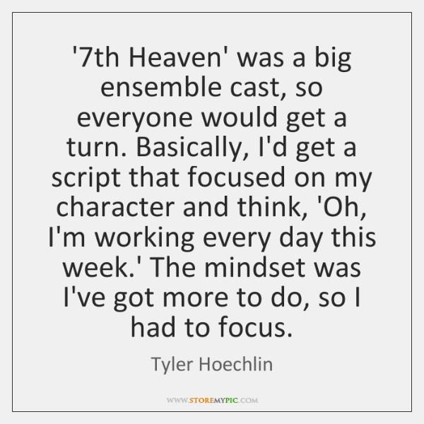 '7th Heaven' was a big ensemble cast, so everyone would get a ...
