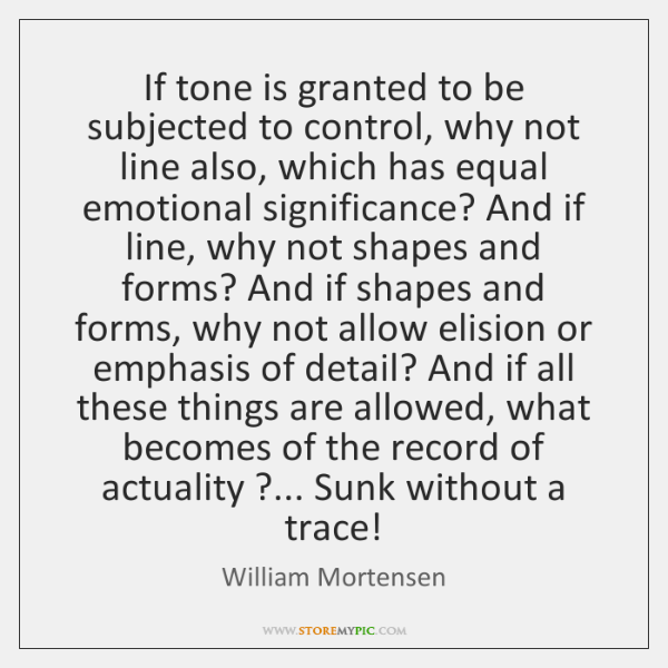 If tone is granted to be subjected to control, why not line ...