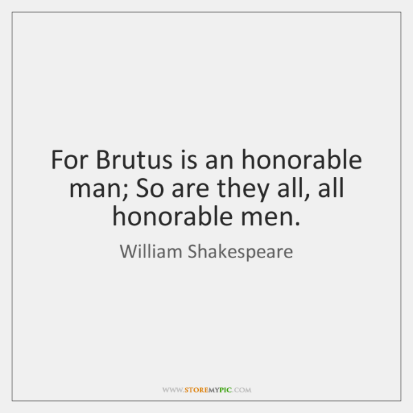 was brutus an honorable man