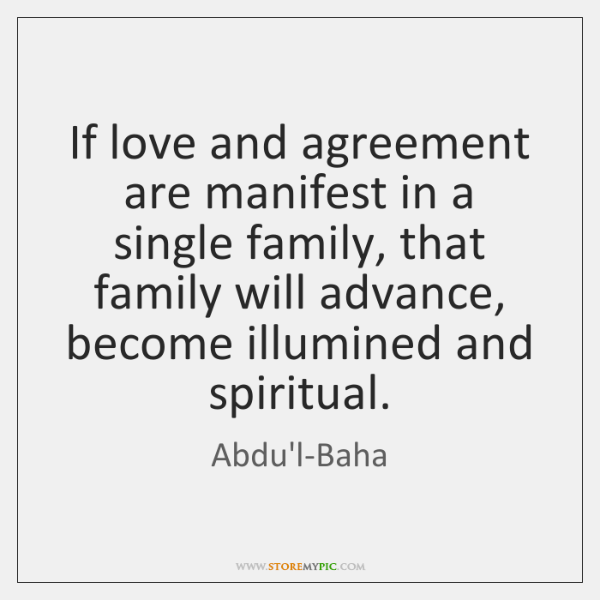 If Love And Agreement Are Manifest In A Single Family That Family