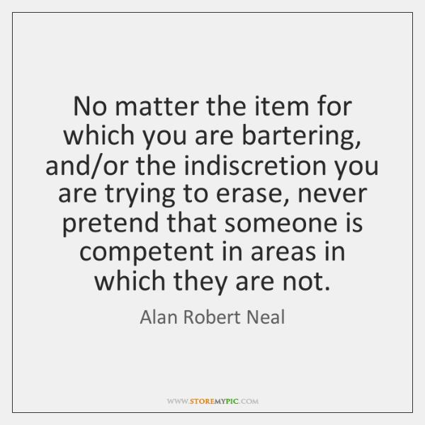 No matter the item for which you are bartering, and/or the ...