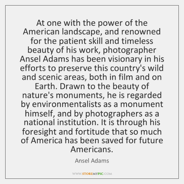 At one with the power of the American landscape, and renowned for ...