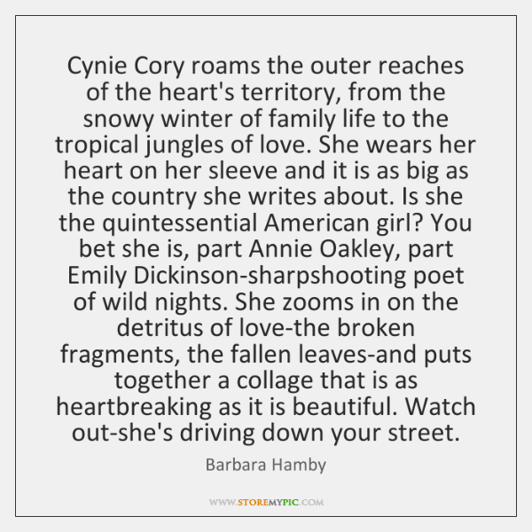 Cynie Cory roams the outer reaches of the heart's territory, from the ...