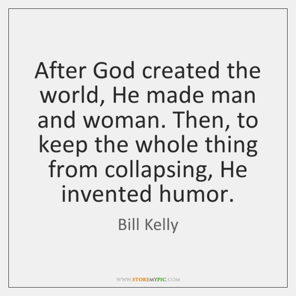 After God created the world, He made man and woman. Then, to ...