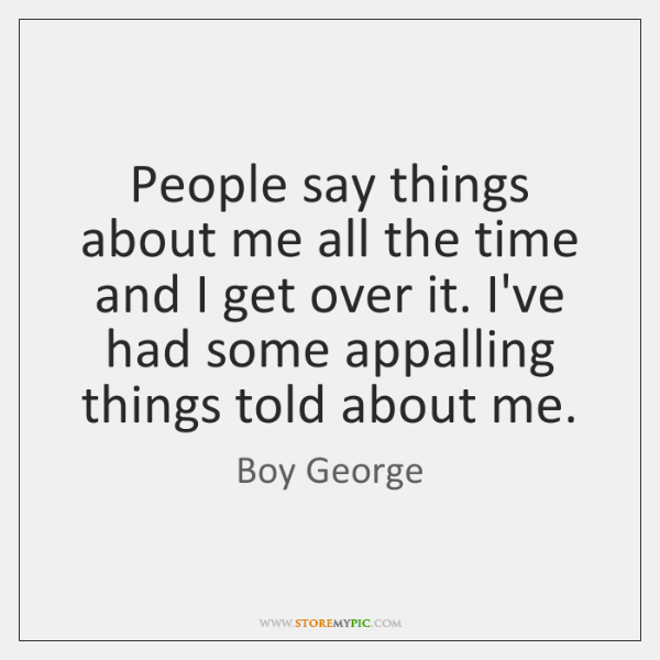 Boy George Quotes Storemypic