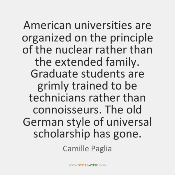 American universities are organized on the principle of the nuclear rather than ...