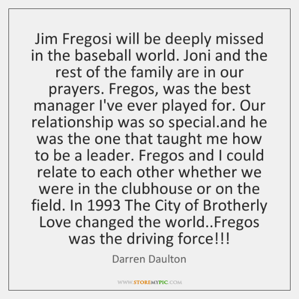 Jim Fregosi will be deeply missed in the baseball world. Joni and ...