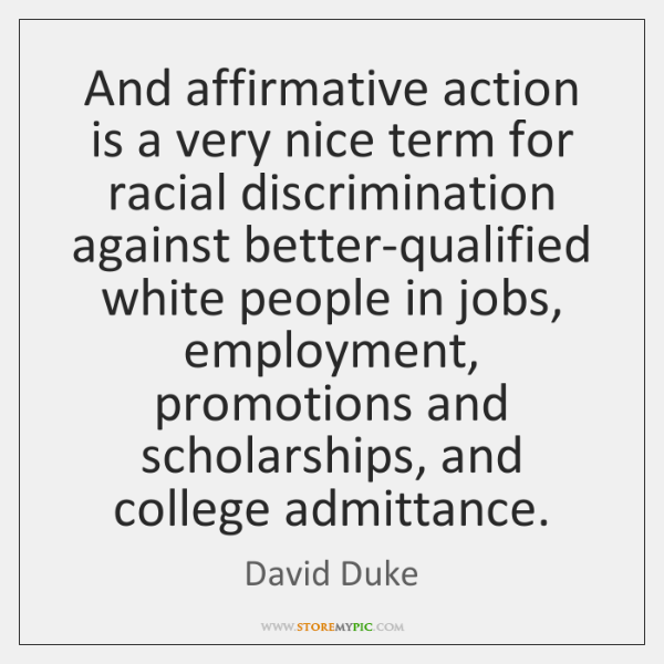 affirmative action racial discrimination The improper criteria to which i am referring are usually racial or gender some persons who say that affirmative action is discrimination seem to think.