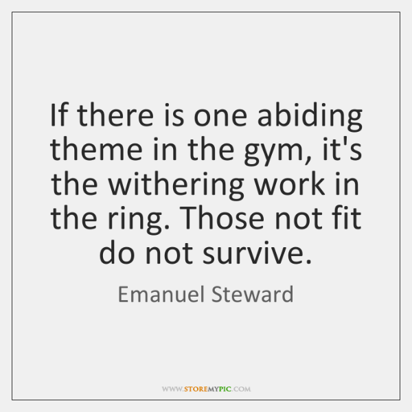 If there is one abiding theme in the gym, it's the withering ...