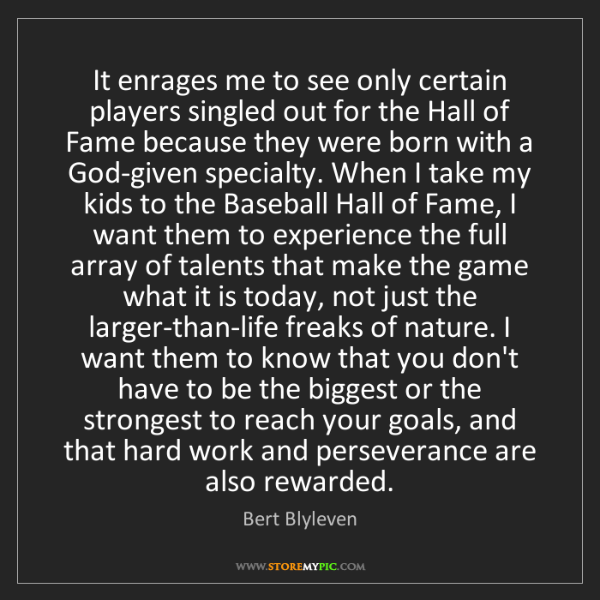 Bert Blyleven: It enrages me to see only certain players singled out...