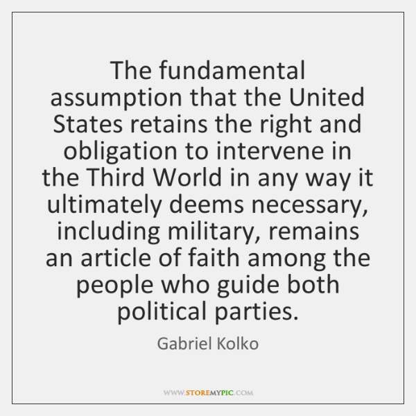 The fundamental assumption that the United States retains the right and obligation ...