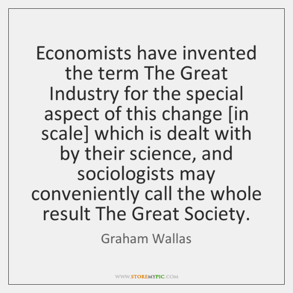 Economists have invented the term The Great Industry for the special aspect ...