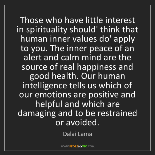 Dalai Lama: Those who have little interest in spirituality should'...