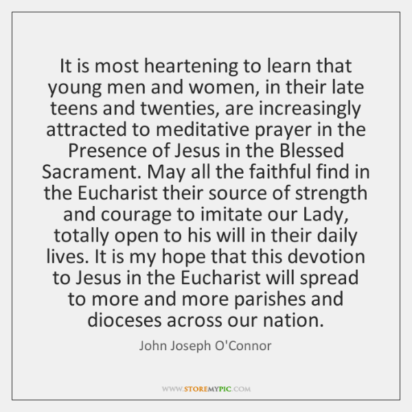 It is most heartening to learn that young men and women, in ...