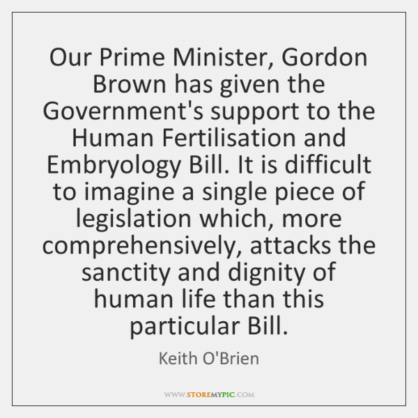 Our Prime Minister, Gordon Brown has given the Government's support to the ...