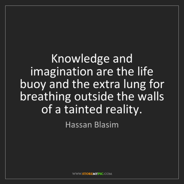 Hassan Blasim: Knowledge and imagination are the life buoy and the extra...