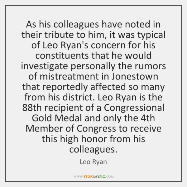 As his colleagues have noted in their tribute to him, it was ...