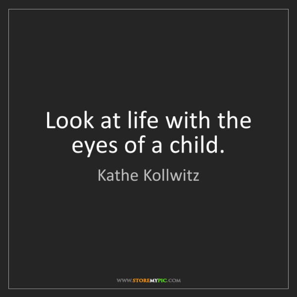 Kathe Kollwitz Look At Life With The Eyes Of A Child Storemypic