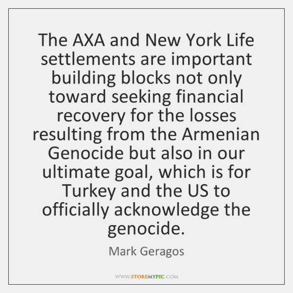 The AXA and New York Life settlements are important building blocks not ...