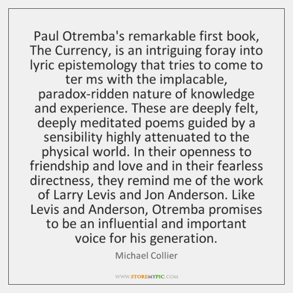 Paul Otremba's remarkable first book, The Currency, is an intriguing foray into ...