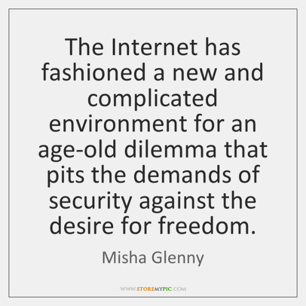 The Internet has fashioned a new and complicated environment for an age-old ...