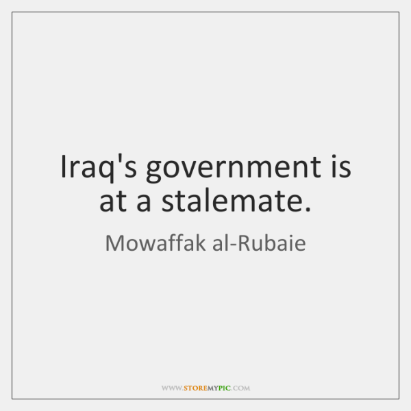 Iraq's government is at a stalemate.