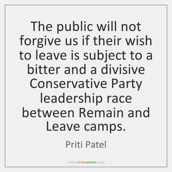 The public will not forgive us if their wish to leave is ...