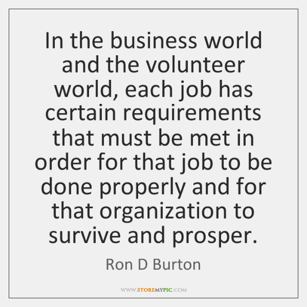 In the business world and the volunteer world, each job has certain ...