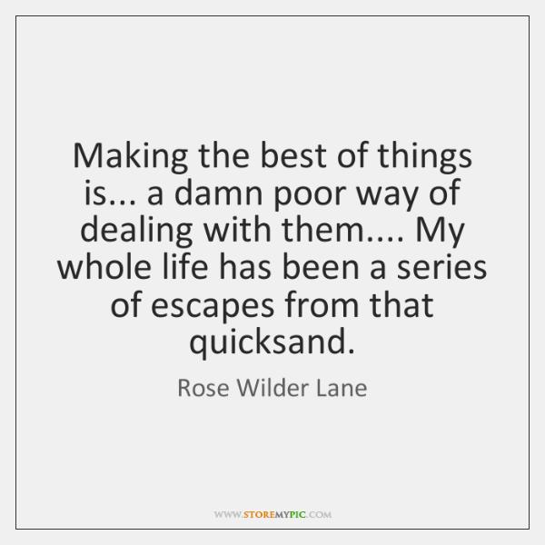 Rose Wilder Lane Quotes Storemypic