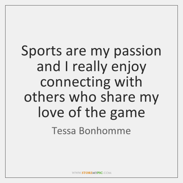 Tessa Bonhomme Quotes Storemypic