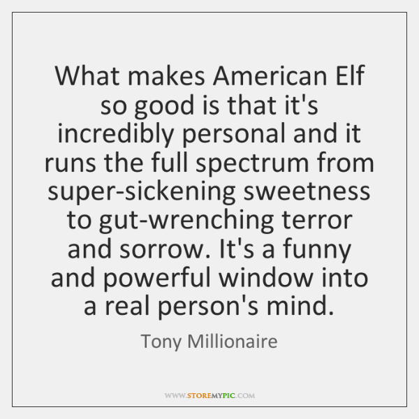 What makes American Elf so good is that it's incredibly personal and ...