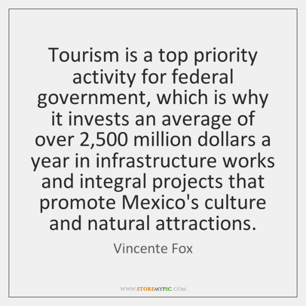 Tourism is a top priority activity for federal government, which is why ...