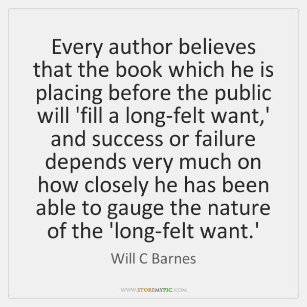 Every author believes that the book which he is placing before the ...