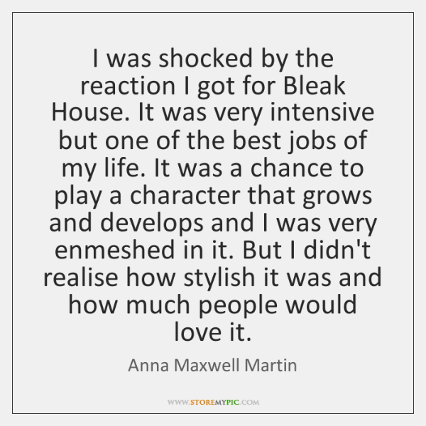 I was shocked by the reaction I got for Bleak House. It ...