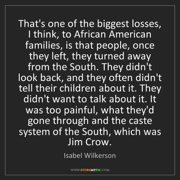 Isabel Wilkerson: That's one of the biggest losses, I think, to African...