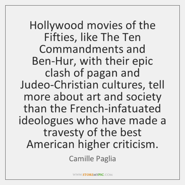 Hollywood movies of the Fifties, like The Ten Commandments and Ben-Hur, with ...