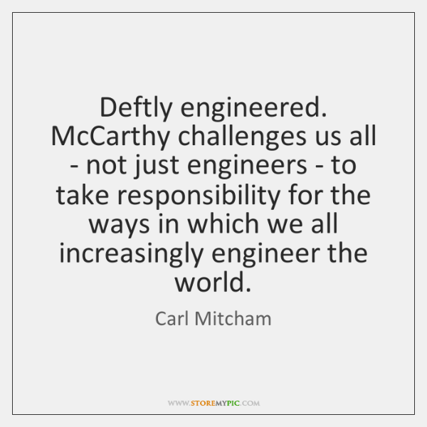 Deftly engineered. McCarthy challenges us all - not just engineers - to ...