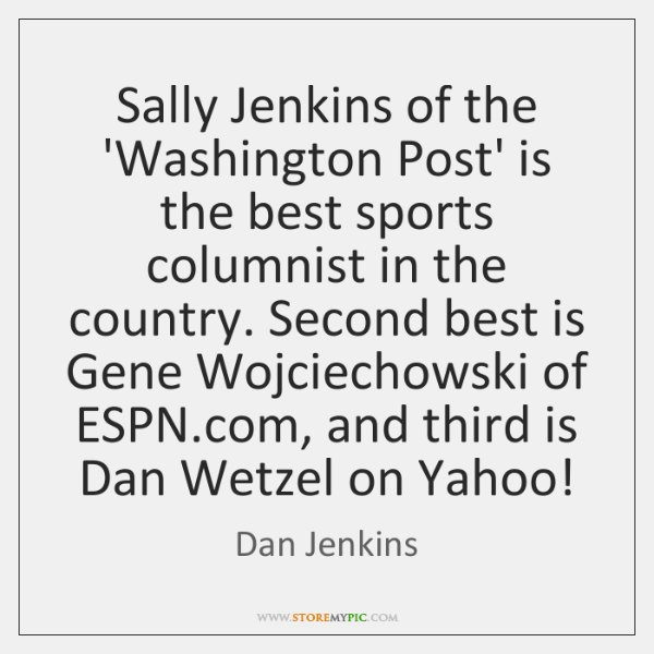 Sally Jenkins of the 'Washington Post' is the best sports columnist in ...