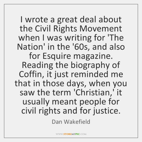 I wrote a great deal about the Civil Rights Movement when I ...