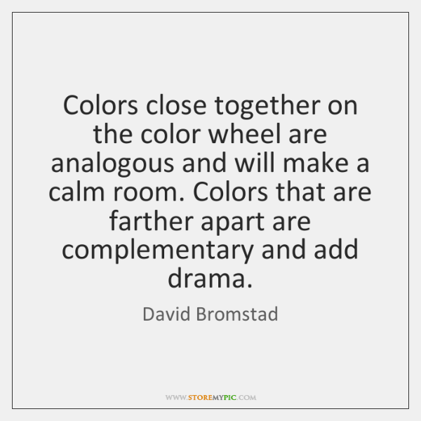 Colors Close Together On The Color Wheel Are Analogous And Will Make