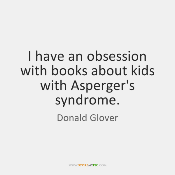 I have an obsession with books about kids with Asperger's syndrome.