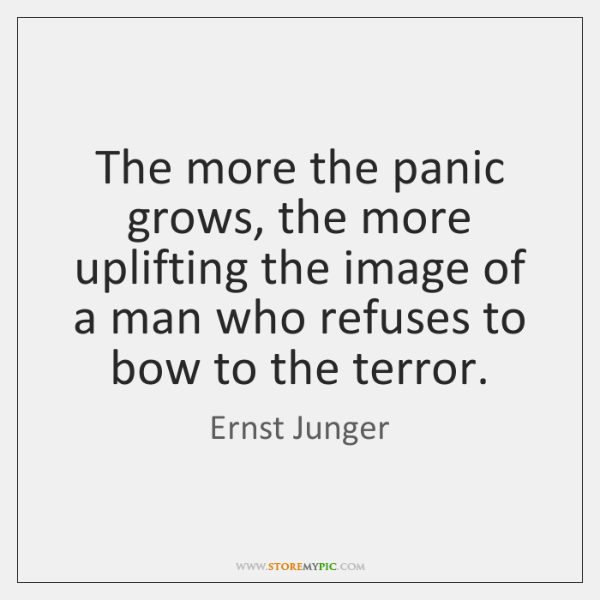 The more the panic grows, the more uplifting the image of a ...