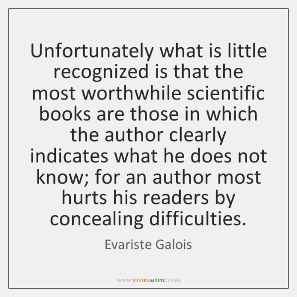 Unfortunately what is little recognized is that the most worthwhile scientific books ...