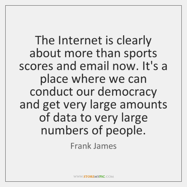 The Internet is clearly about more than sports scores and email now. ...